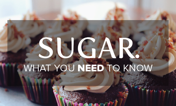 Sugar | What you NEED to Know!